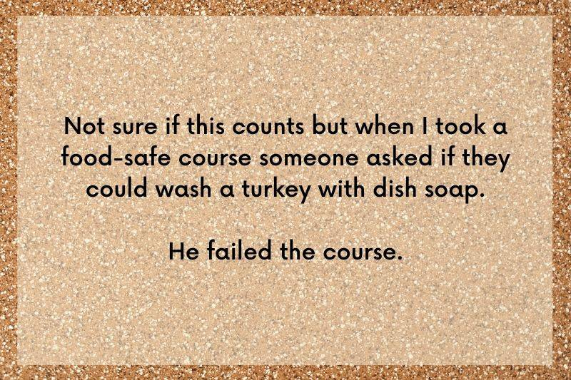 someone wanted to know if they could wash a turkey with dish soap