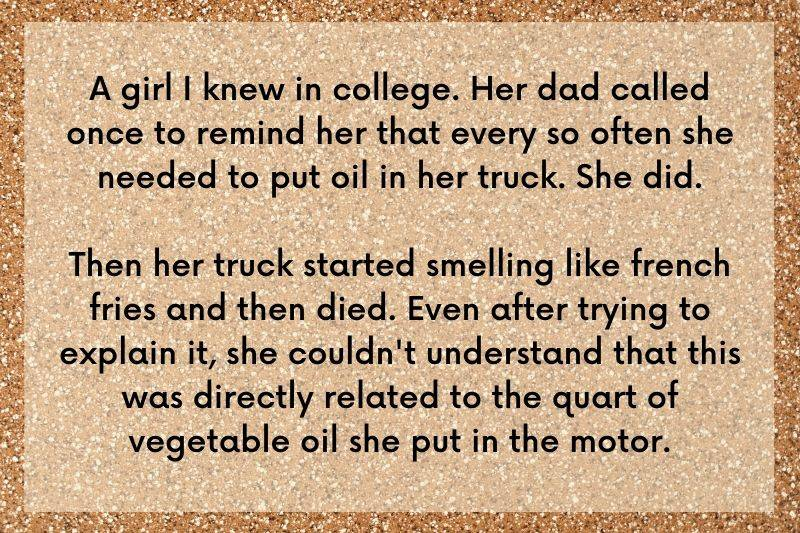 story about girl who put vegetable oil in her truck
