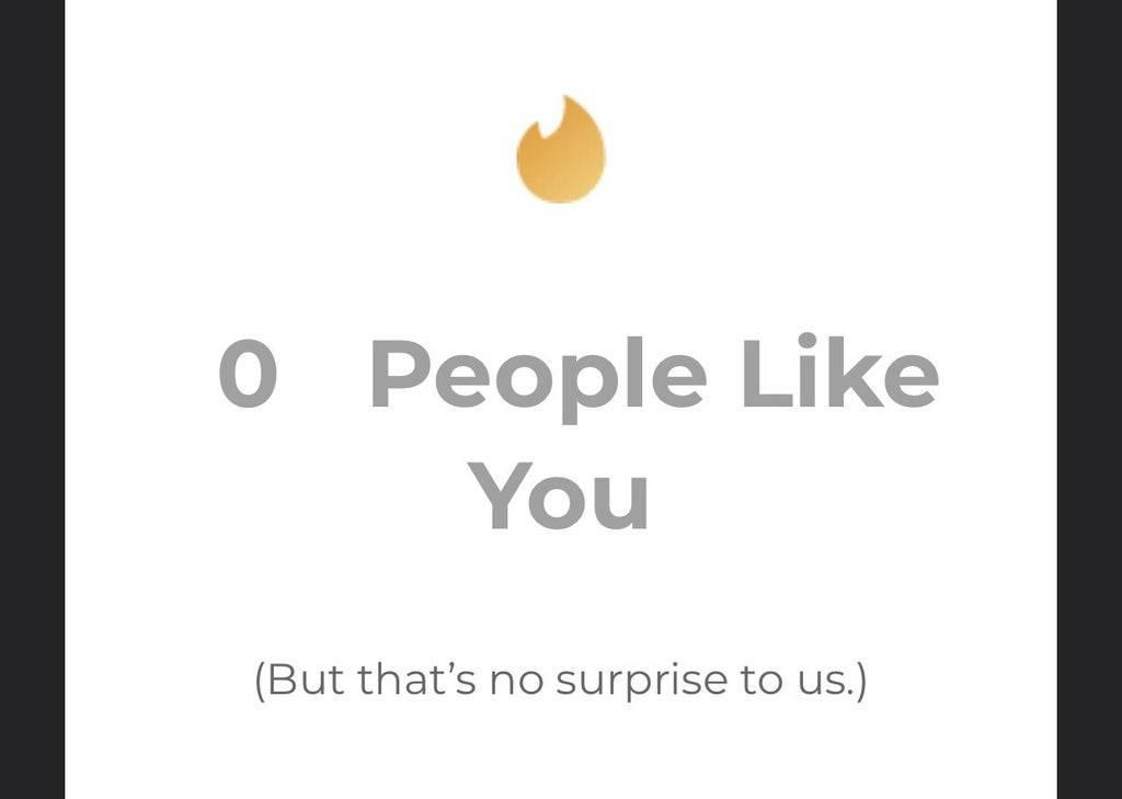 tinder 0 people like you