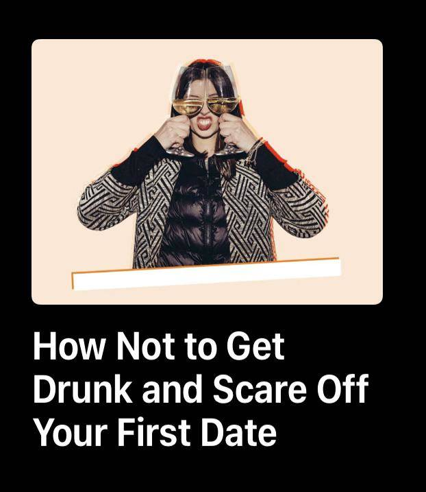 dating advice on how to not get drunk