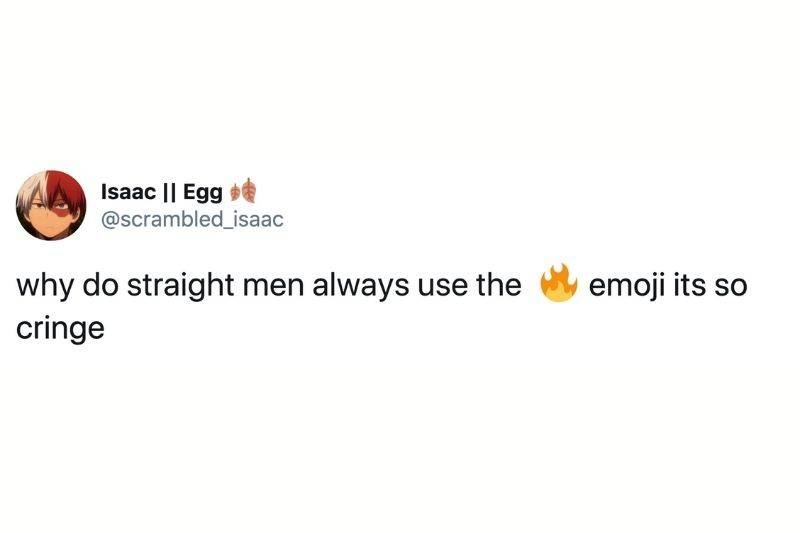 Tweet: why do straight men always use the first emoji it's so cringe