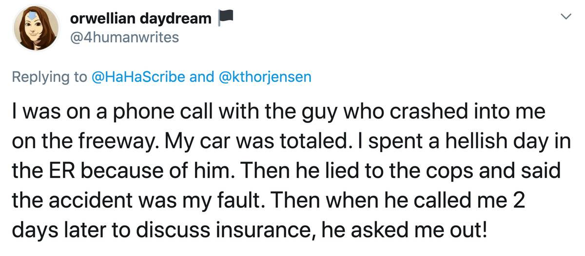 person who crashed into a woman's car asked her out