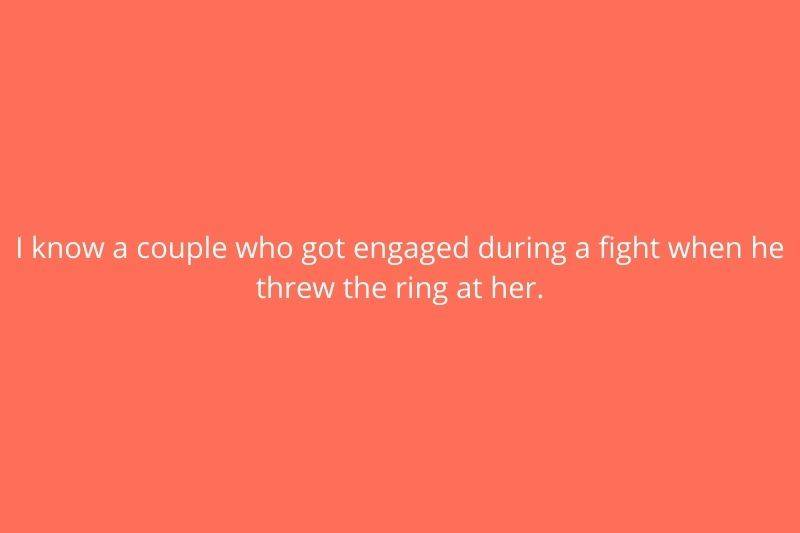 couple get engaged while fighting