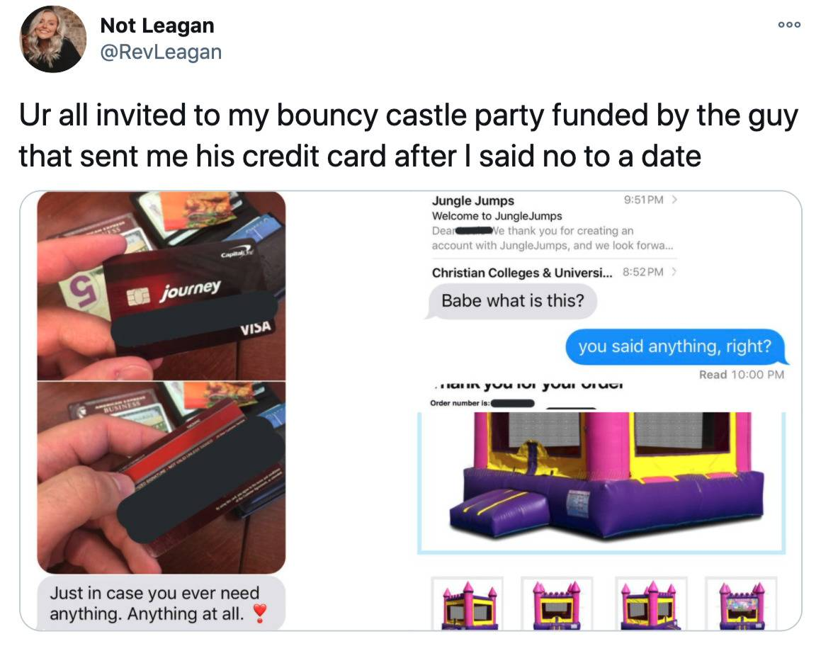 guy sent a girl his credit card number and she bought a bouncy castle