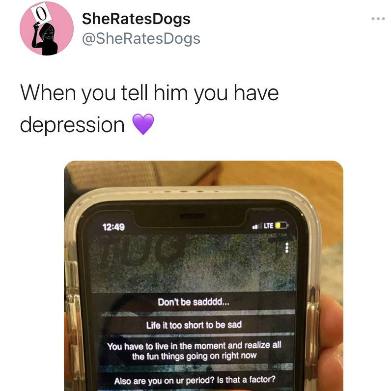 When you tell him you have depression (photo of snapchat where man says