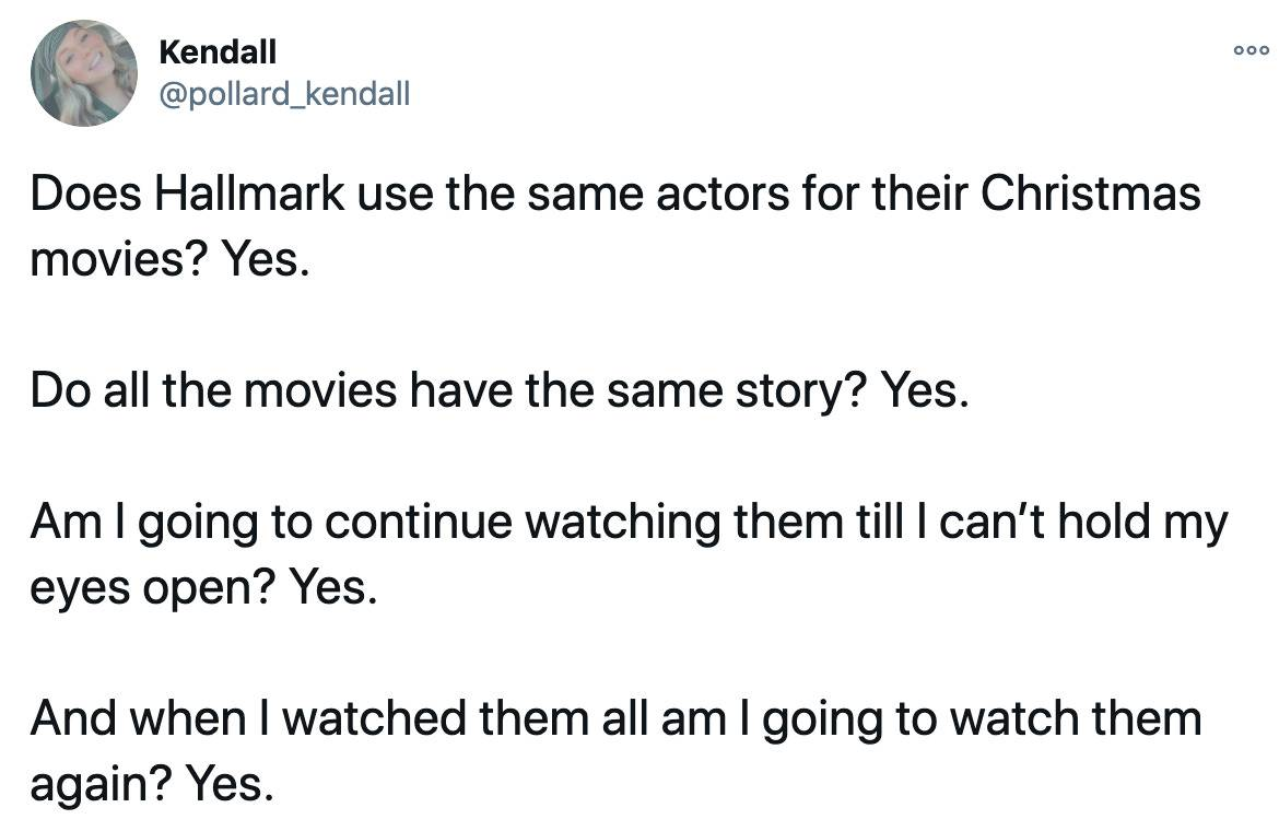 Does Hallmark use the same actors for their Christmas movies? Yes.   Do all the movies have the same story? Yes.   Am I going to continue watching them till I can't hold my eyes open? Yes.   And when I watched them all am I going to watch them again? Yes.