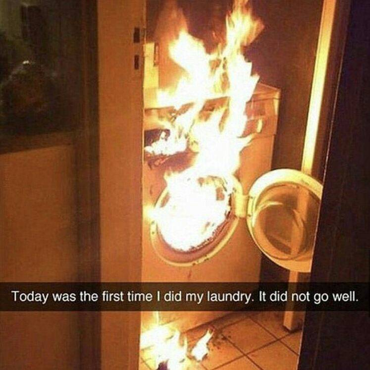 someone sent a snapchat of a laundry machine on fire with the caption,
