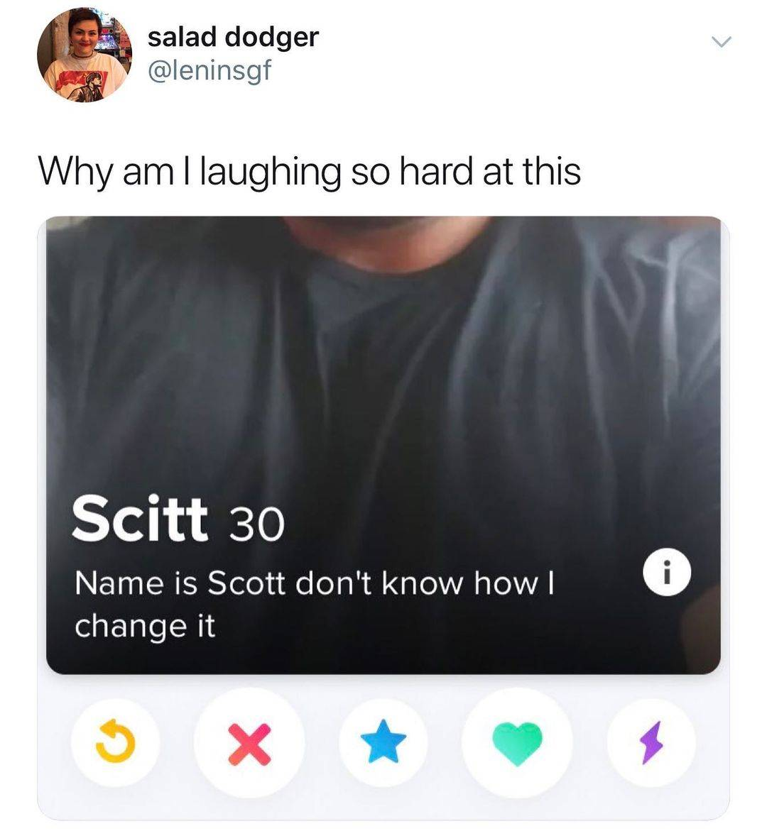 someone with the name Scott has Scitt as their name on their Tinder and don't know how to change it