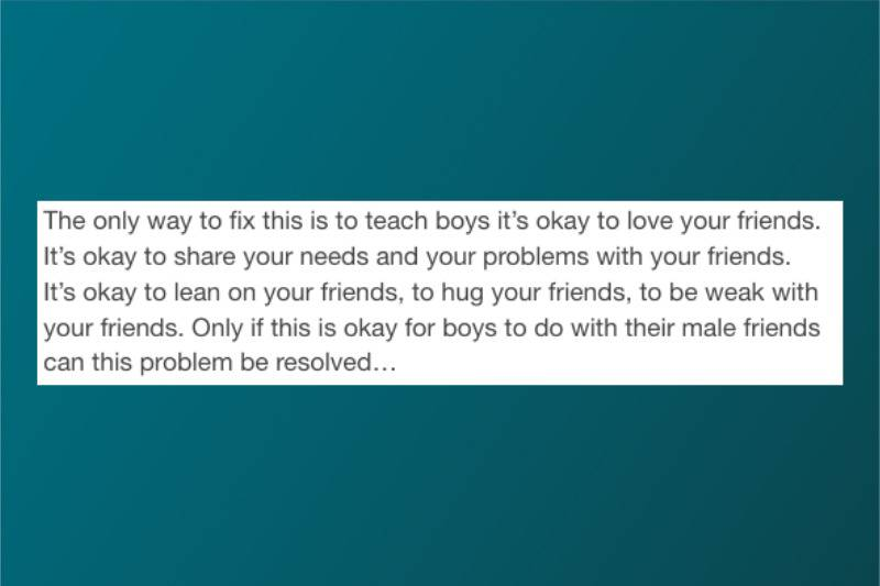 Teach our boys that it's okay to love your friends