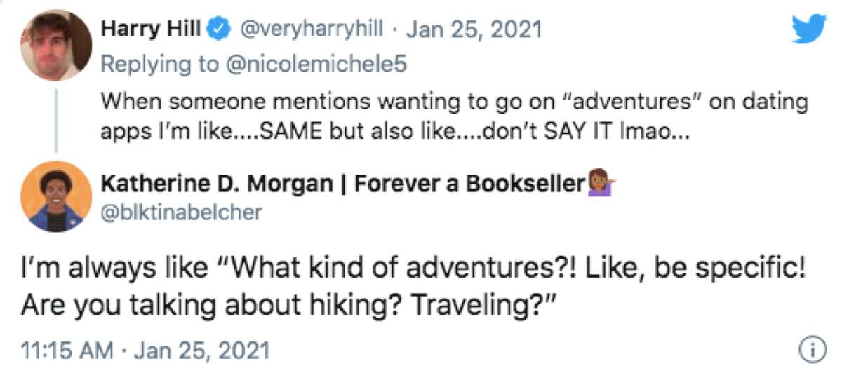 tweet about how people on dating apps always claim they like adventures in their biographies