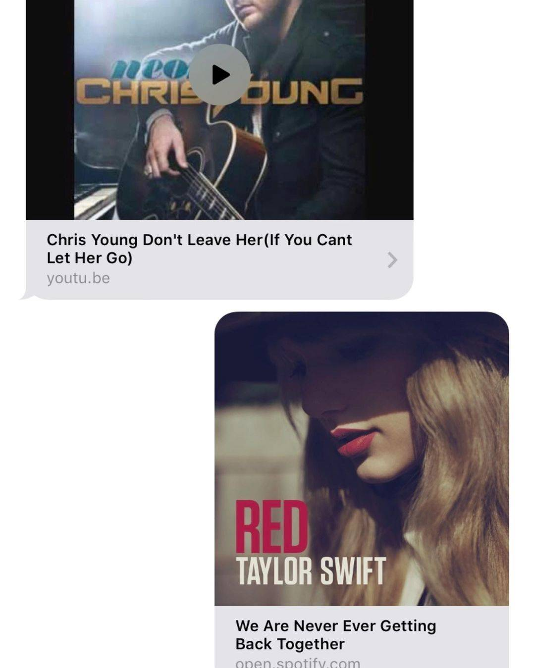 Text chat: Chris Young's Don't Leave Her song sent, response is Taylor Swift's We Are Never Ever Getting Back Together