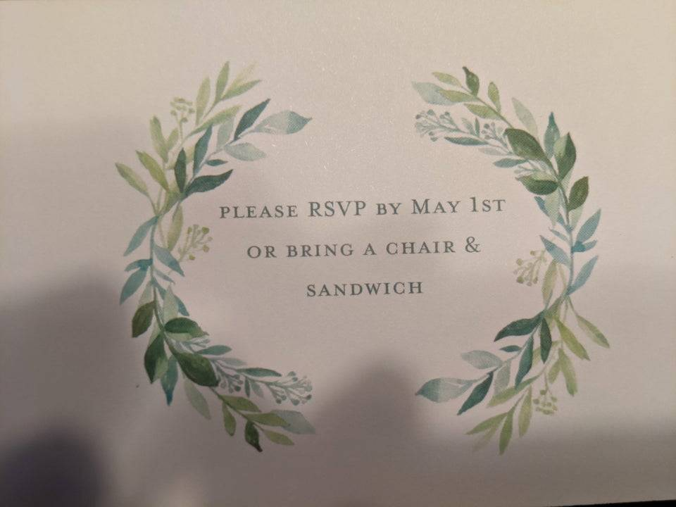 RSVP that says to respond by a certain date, or else to bring a chair and a sandwich