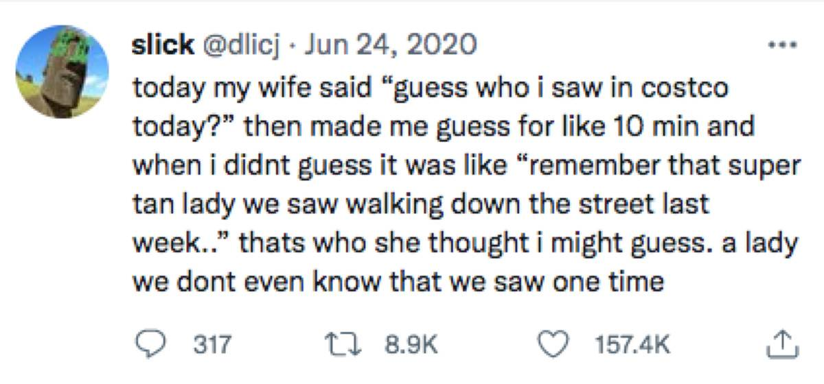 man's wife makes him guess who she saw in costco and it was a random woman