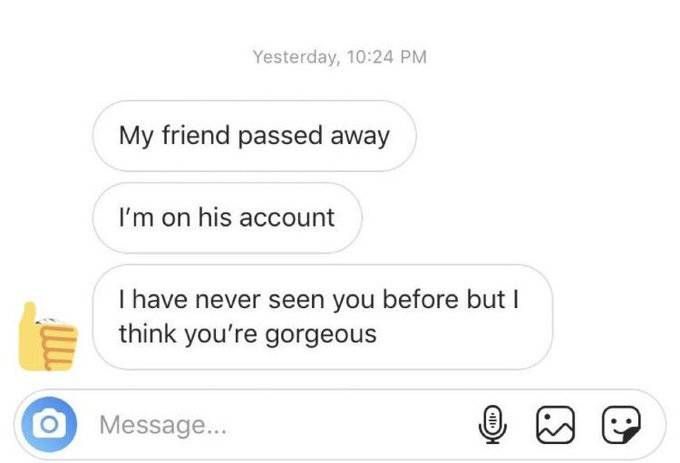 Man tries to flirt via DM on account that belonged to his deceased friend